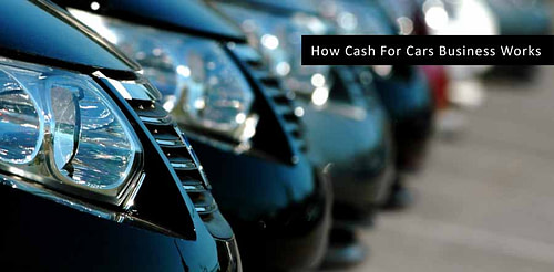How Cash For Cars Business Works in Melbourne