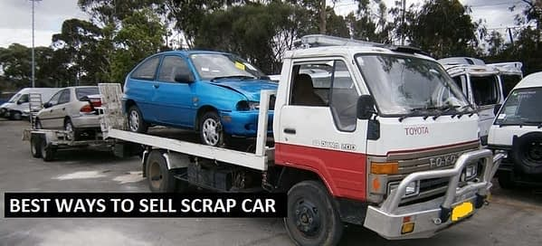 Best Ways to Sell a Scrap Vehicle